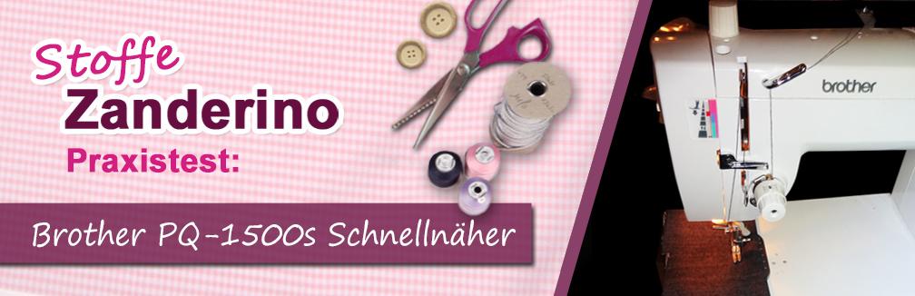 Test Brother PQ 1500S - der Schnellnäher